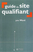 Guide du site qualifiant - John Ward